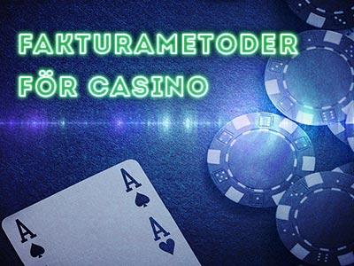 Metoder för casino på faktura